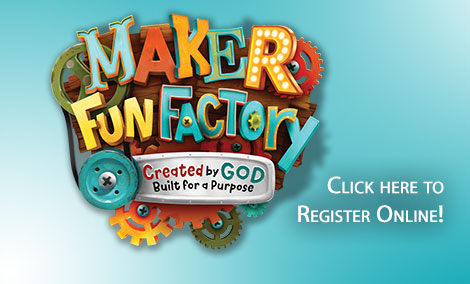Online VBS Registration - Maker Fun Factory